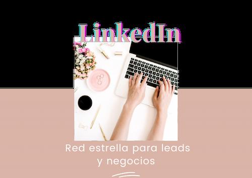Sacar el máximo partido a LinkedIn como Profesional y como Empresa