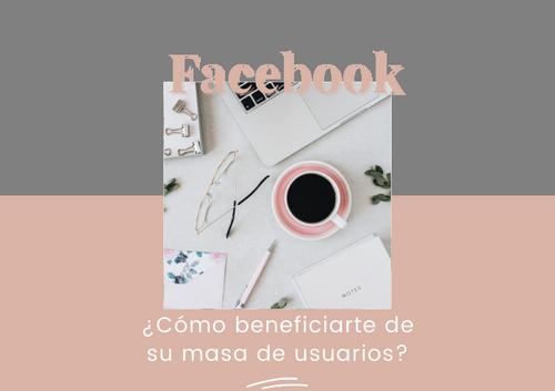¿Conoces las Ventajas de Facebook para empresas B2B?